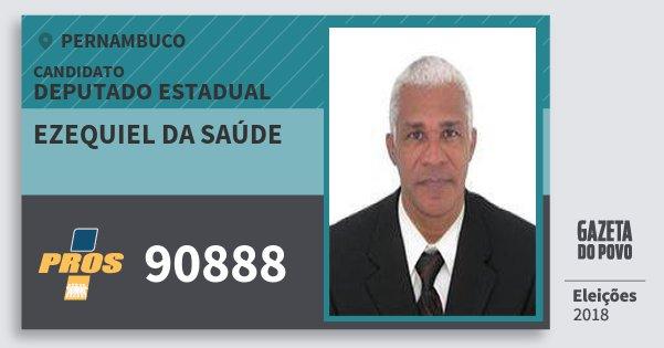 Santinho Ezequiel da Saúde 90888 (PROS) Deputado Estadual | Pernambuco | Eleições 2018