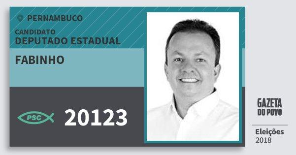 Santinho Fabinho 20123 (PSC) Deputado Estadual | Pernambuco | Eleições 2018