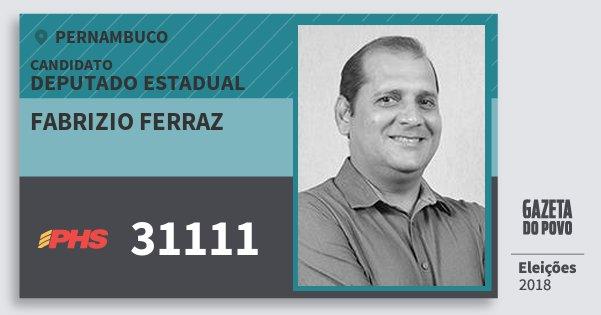 Santinho Fabrizio Ferraz 31111 (PHS) Deputado Estadual | Pernambuco | Eleições 2018