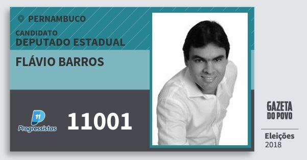 Santinho Flávio Barros 11001 (PP) Deputado Estadual | Pernambuco | Eleições 2018