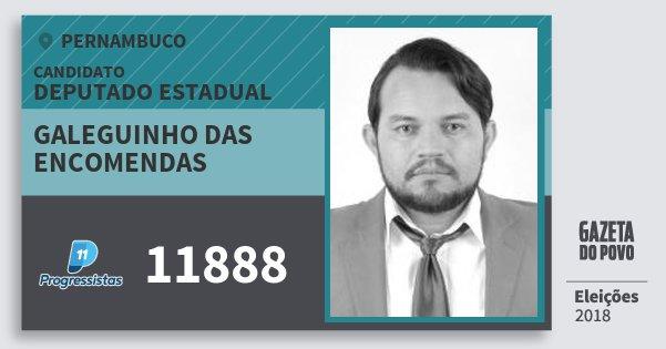 Santinho Galeguinho das Encomendas 11888 (PP) Deputado Estadual | Pernambuco | Eleições 2018