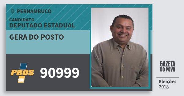 Santinho Gera do Posto 90999 (PROS) Deputado Estadual | Pernambuco | Eleições 2018