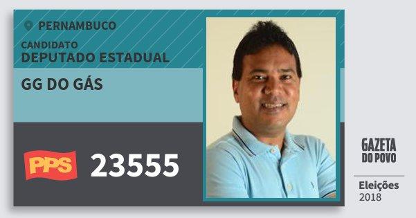 Santinho Gg do Gás 23555 (PPS) Deputado Estadual | Pernambuco | Eleições 2018