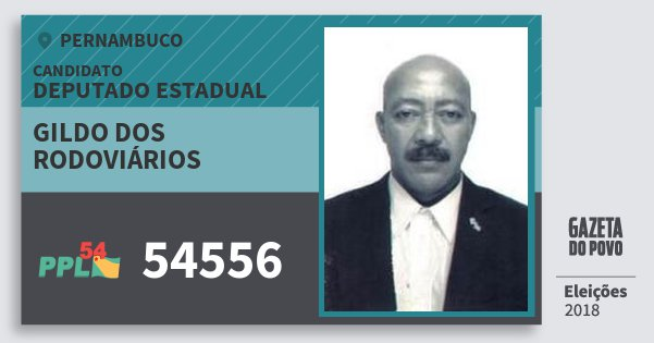 Santinho Gildo dos Rodoviários 54556 (PPL) Deputado Estadual | Pernambuco | Eleições 2018