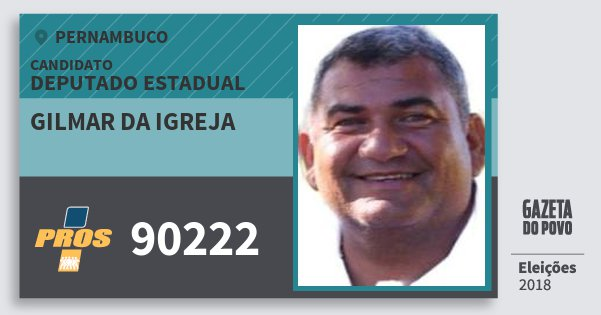 Santinho Gilmar da Igreja 90222 (PROS) Deputado Estadual | Pernambuco | Eleições 2018