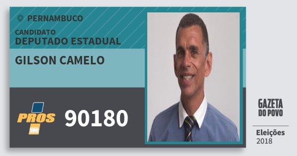 Santinho Gilson Camelo 90180 (PROS) Deputado Estadual | Pernambuco | Eleições 2018
