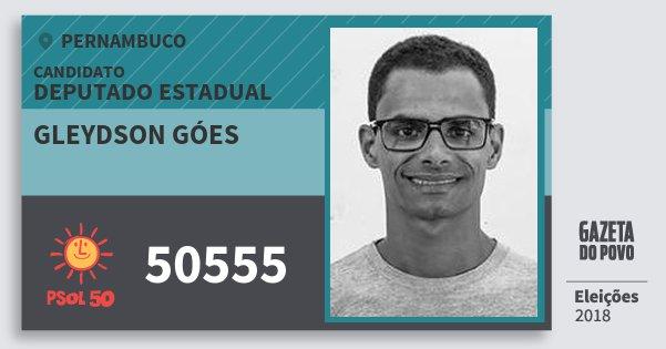 Santinho Gleydson Góes 50555 (PSOL) Deputado Estadual | Pernambuco | Eleições 2018