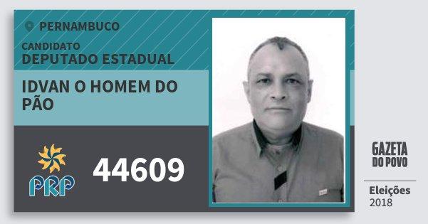 Santinho Idvan O Homem do Pão 44609 (PRP) Deputado Estadual | Pernambuco | Eleições 2018