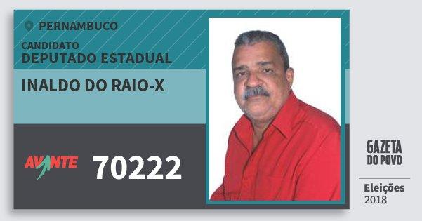 Santinho Inaldo do Raio-X 70222 (AVANTE) Deputado Estadual | Pernambuco | Eleições 2018