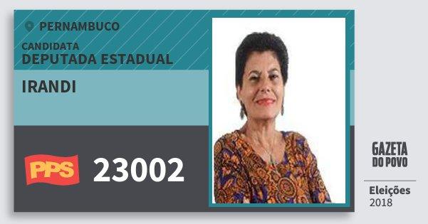 Santinho Irandi 23002 (PPS) Deputada Estadual | Pernambuco | Eleições 2018