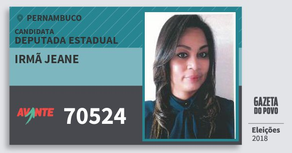 Santinho Irmã Jeane 70524 (AVANTE) Deputada Estadual | Pernambuco | Eleições 2018
