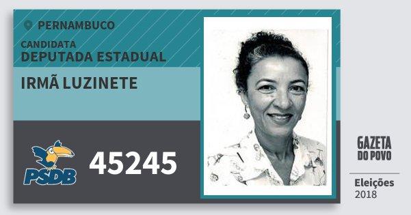 Santinho Irmã Luzinete 45245 (PSDB) Deputada Estadual | Pernambuco | Eleições 2018