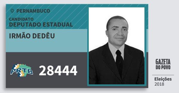 Santinho Irmão Dedêu 28444 (PRTB) Deputado Estadual | Pernambuco | Eleições 2018