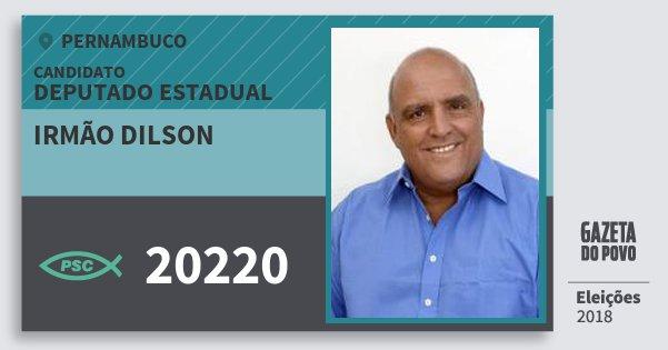 Santinho Irmão Dilson 20220 (PSC) Deputado Estadual | Pernambuco | Eleições 2018