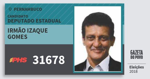 Santinho Irmão Izaque Gomes 31678 (PHS) Deputado Estadual | Pernambuco | Eleições 2018