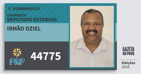 Santinho Irmão Oziel 44775 (PRP) Deputado Estadual | Pernambuco | Eleições 2018