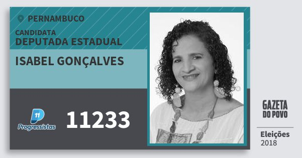 Santinho Isabel Gonçalves 11233 (PP) Deputada Estadual | Pernambuco | Eleições 2018