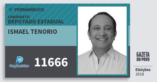 Santinho Ismael Tenorio 11666 (PP) Deputado Estadual | Pernambuco | Eleições 2018