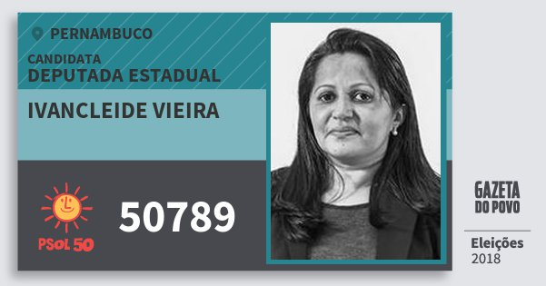 Santinho Ivancleide Vieira 50789 (PSOL) Deputada Estadual | Pernambuco | Eleições 2018