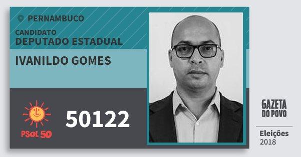 Santinho Ivanildo Gomes 50122 (PSOL) Deputado Estadual | Pernambuco | Eleições 2018