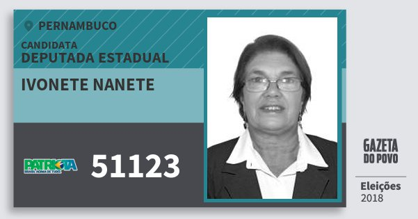 Santinho Ivonete Nanete 51123 (PATRI) Deputada Estadual | Pernambuco | Eleições 2018