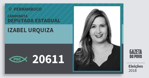 Santinho Izabel Urquiza 20611 (PSC) Deputada Estadual | Pernambuco | Eleições 2018
