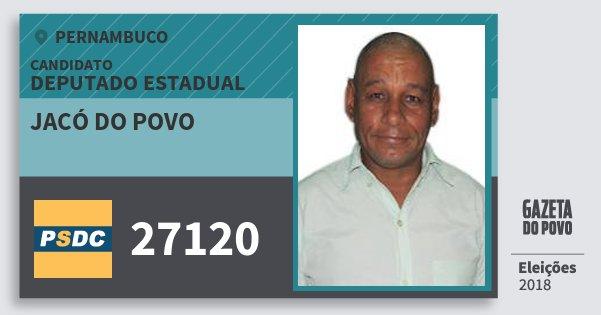 Santinho Jacó do Povo 27120 (DC) Deputado Estadual | Pernambuco | Eleições 2018