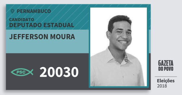 Santinho Jefferson Moura 20030 (PSC) Deputado Estadual | Pernambuco | Eleições 2018