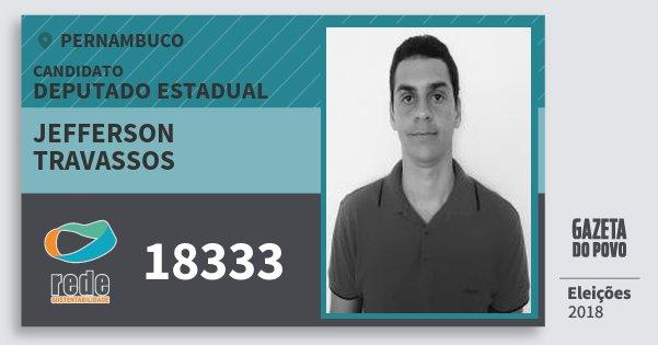 Santinho Jefferson  Travassos 18333 (REDE) Deputado Estadual | Pernambuco | Eleições 2018