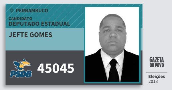 Santinho Jefte Gomes 45045 (PSDB) Deputado Estadual | Pernambuco | Eleições 2018
