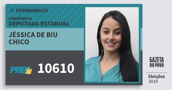 Santinho Jéssica de Biu Chico 10610 (PRB) Deputada Estadual | Pernambuco | Eleições 2018