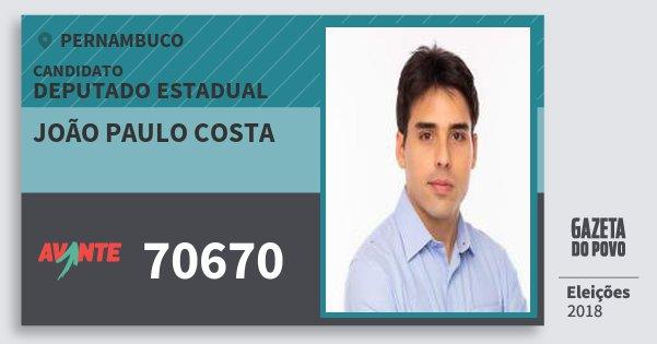Santinho João Paulo Costa 70670 (AVANTE) Deputado Estadual | Pernambuco | Eleições 2018