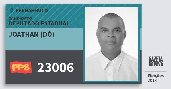 Santinho Joathan (Dó) 23006 (PPS) Deputado Estadual | Pernambuco | Eleições 2018
