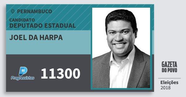 Santinho Joel da Harpa 11300 (PP) Deputado Estadual | Pernambuco | Eleições 2018