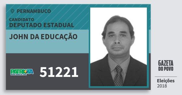 Santinho John da Educação 51221 (PATRI) Deputado Estadual | Pernambuco | Eleições 2018