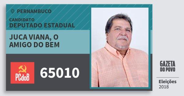 Santinho Juca Viana, O Amigo do Bem 65010 (PC do B) Deputado Estadual | Pernambuco | Eleições 2018