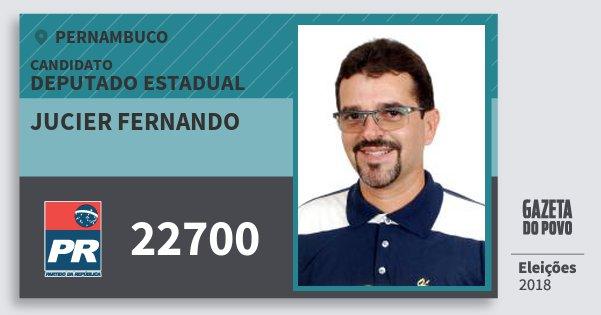 Santinho Jucier Fernando 22700 (PR) Deputado Estadual | Pernambuco | Eleições 2018