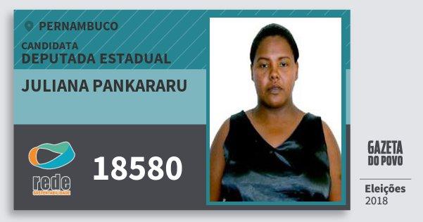 Santinho Juliana Pankararu 18580 (REDE) Deputada Estadual | Pernambuco | Eleições 2018