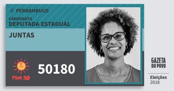 Santinho Juntas 50180 (PSOL) Deputada Estadual | Pernambuco | Eleições 2018