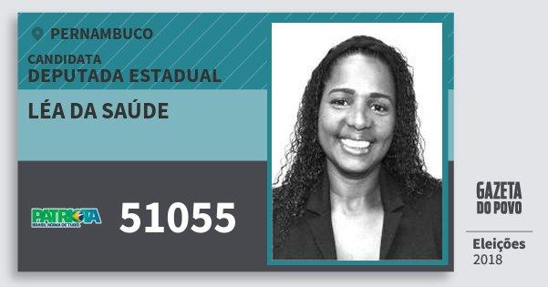 Santinho Léa da Saúde 51055 (PATRI) Deputada Estadual   Pernambuco   Eleições 2018