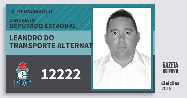 Santinho Leandro do Transporte Alternat 12222 (PDT) Deputado Estadual | Pernambuco | Eleições 2018