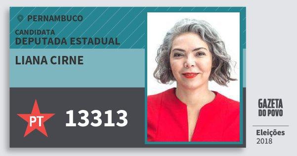 Santinho Liana Cirne 13313 (PT) Deputada Estadual | Pernambuco | Eleições 2018