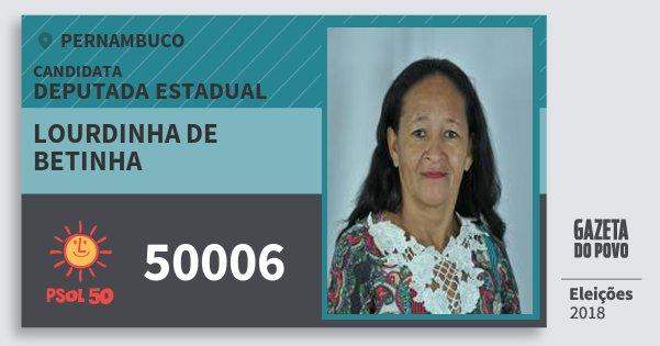 Santinho Lourdinha de Betinha 50006 (PSOL) Deputada Estadual | Pernambuco | Eleições 2018
