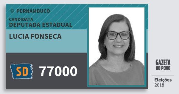 Santinho Lucia Fonseca 77000 (SOLIDARIEDADE) Deputada Estadual | Pernambuco | Eleições 2018