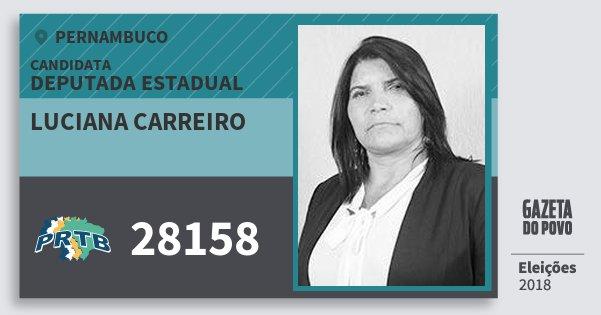 Santinho Luciana Carreiro 28158 (PRTB) Deputada Estadual | Pernambuco | Eleições 2018