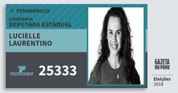 Santinho Lucielle Laurentino 25333 (DEM) Deputada Estadual | Pernambuco | Eleições 2018