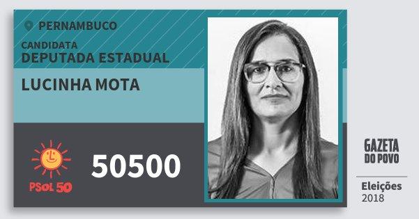 Santinho Lucinha Mota 50500 (PSOL) Deputada Estadual | Pernambuco | Eleições 2018