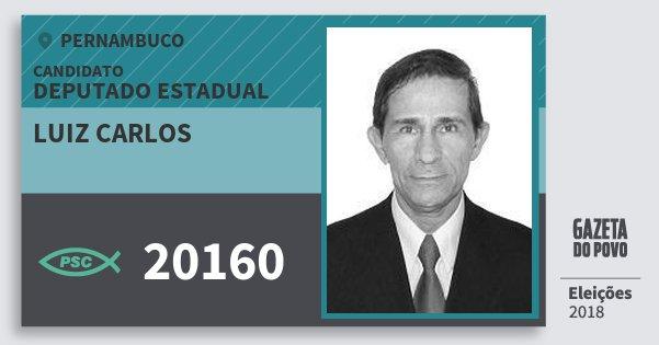 Santinho Luiz Carlos 20160 (PSC) Deputado Estadual | Pernambuco | Eleições 2018