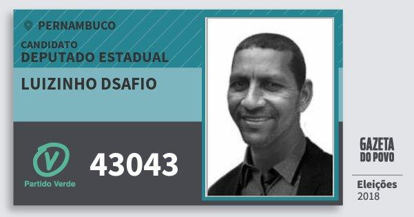 Santinho Luizinho Dsafio 43043 (PV) Deputado Estadual | Pernambuco | Eleições 2018