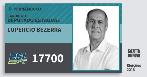 Santinho Lupercio Bezerra 17700 (PSL) Deputado Estadual | Pernambuco | Eleições 2018